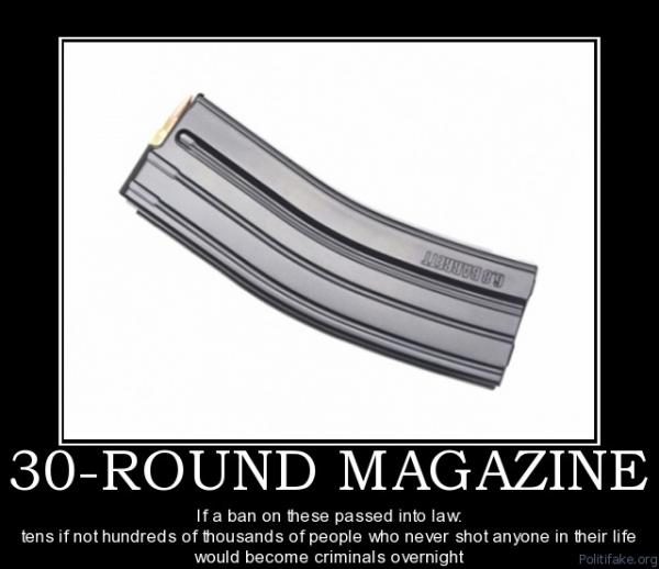 30-round-magazine-if-a-ban-on-these-passed-into-law-tens-if-political-poster-1300151417-975.jpg