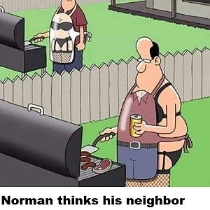 Norman Thinks His Neighbor Might Be Strange